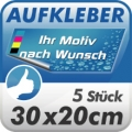 5 Digitaldruck Aufkleber 30x20cm wetterfest