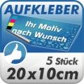 5 Digitaldruck Aufkleber 20x10cm wetterfest