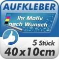 5 Digitaldruck Aufkleber 40x10cm wetterfest