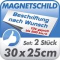 Magnetschild 30x25cm, 2er Set, TÜV geprüft