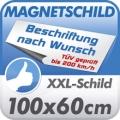 Magnetschild XXL, 100x60cm, TÜV geprüft