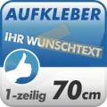 Wunschtext-Aufkleber, 1-zeilig 70cm