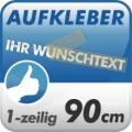 Wunschtext-Aufkleber, 1-zeilig 90cm