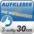 Wunschtext-Aufkleber, 3-zeilig 30cm
