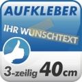 Wunschtext-Aufkleber, 3-zeilig 40cm
