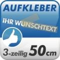 Wunschtext-Aufkleber, 3-zeilig 50cm