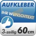Wunschtext-Aufkleber, 3-zeilig 60cm