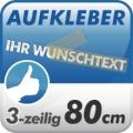 Wunschtext-Aufkleber, 3-zeilig 80cm