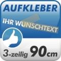 Wunschtext-Aufkleber, 3-zeilig 90cm