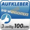Wunschtext-Aufkleber, 3-zeilig 100cm