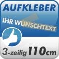 Wunschtext-Aufkleber, 3-zeilig 110cm