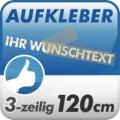 Wunschtext-Aufkleber, 3-zeilig 120cm